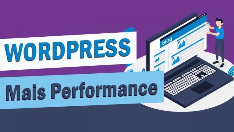Dicas para acelerar o Wordpress