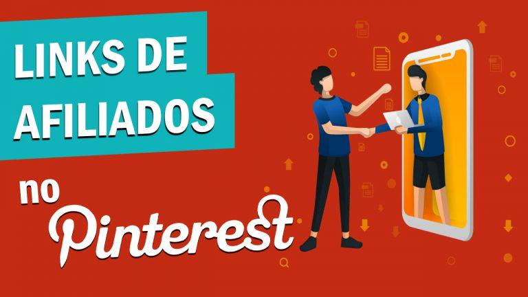 Como divulgar links de afiliado no Pinterest?